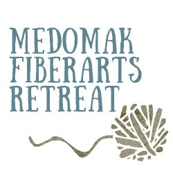 Medomak Fiberarts Retreat